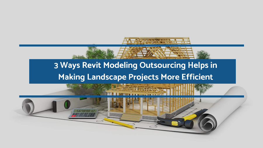 Revit Modeling Outsourcing