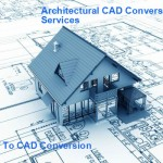 4 Challenges Faced By Architectural CAD Conversion Services
