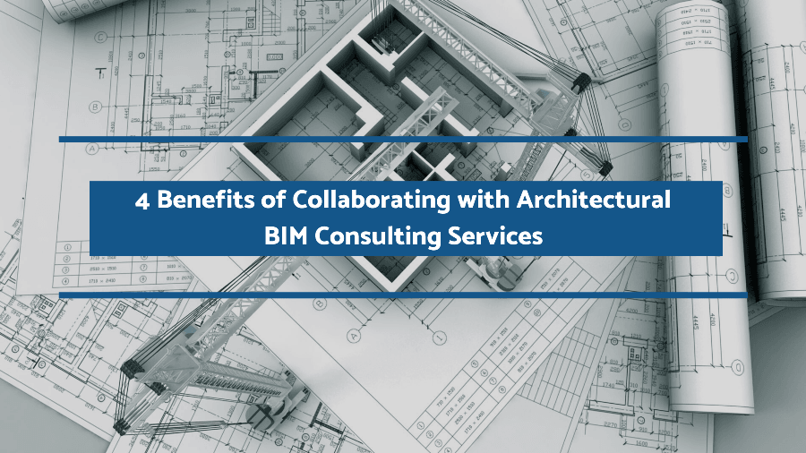 Architectural BIM Consulting Services