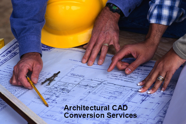6 Things To Look For Before Hiring Architectural CAD Conversion Services