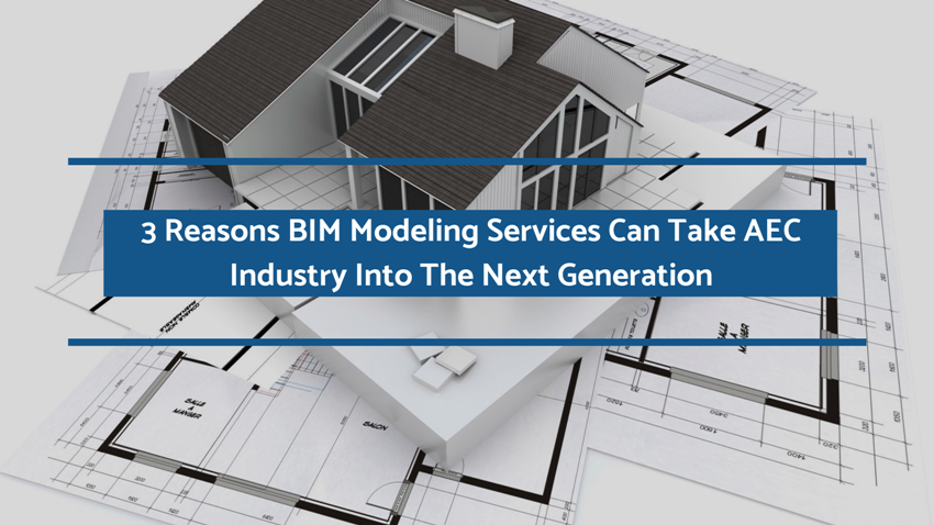 Top 3 Advantages of Working in Tandem with Revit Outsourcing Services