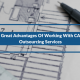 3 Great Advantages Of Working With CAD Outsourcing Services