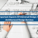 3 Important Aspects Of Universal Design: CAD Architectural Design Services (Continued..3)