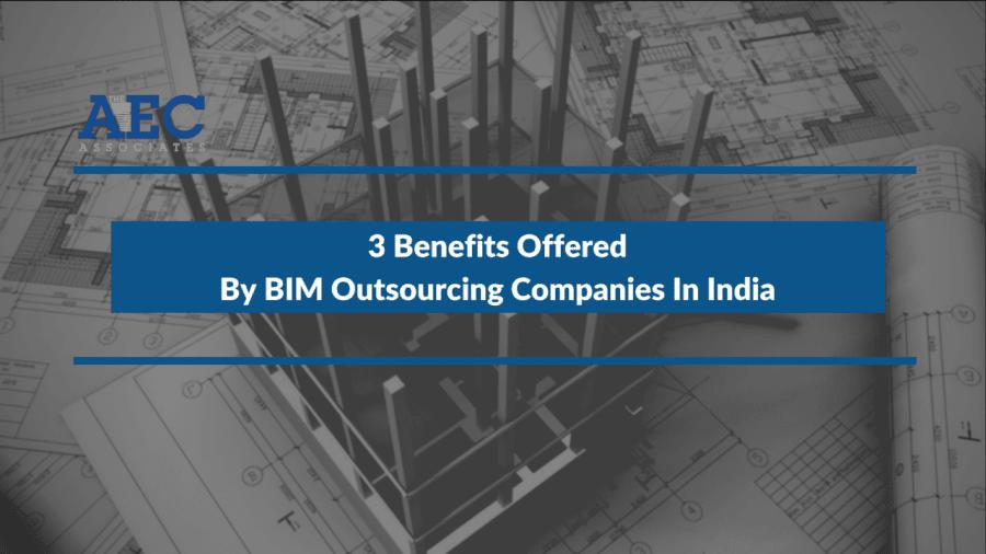 BIM Outsourcing Companies